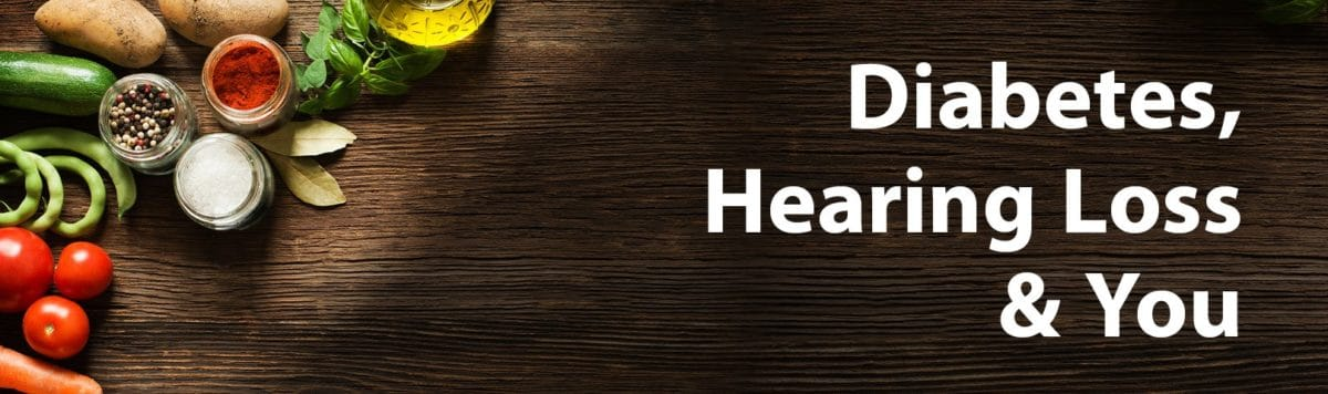 Diabetes & Hearing Loss: What's the Deal?